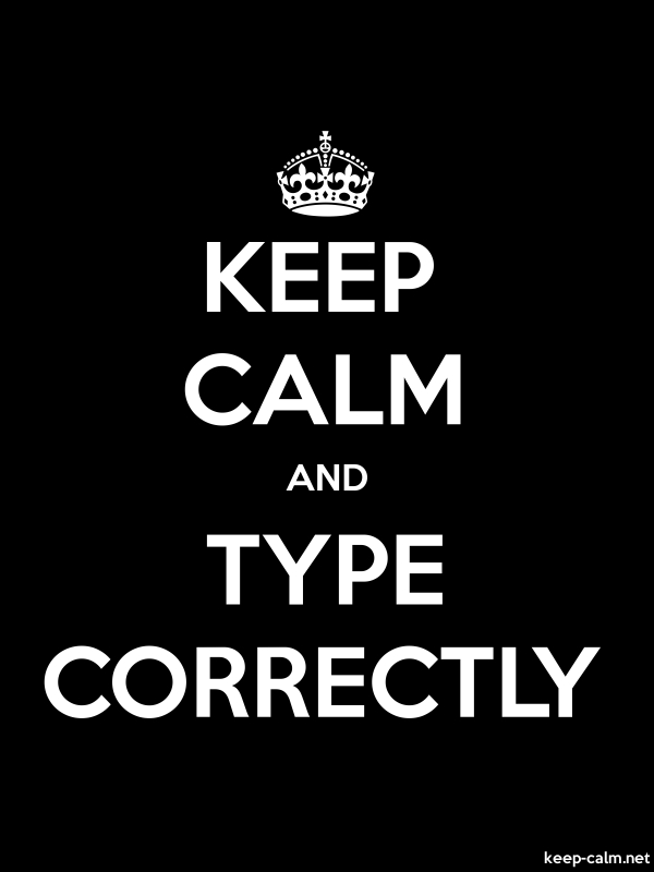 KEEP CALM AND TYPE CORRECTLY - white/black - Default (600x800)