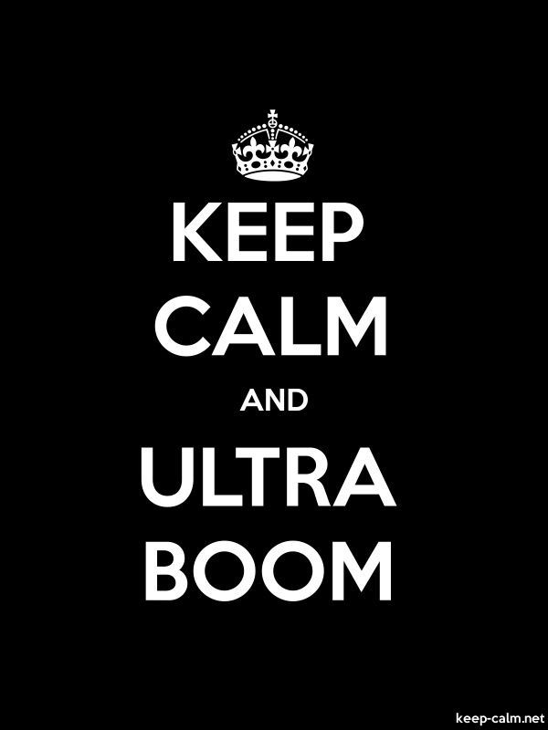KEEP CALM AND ULTRA BOOM - white/black - Default (600x800)
