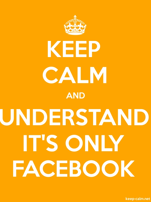 KEEP CALM AND UNDERSTAND IT'S ONLY FACEBOOK - white/orange - Default (600x800)