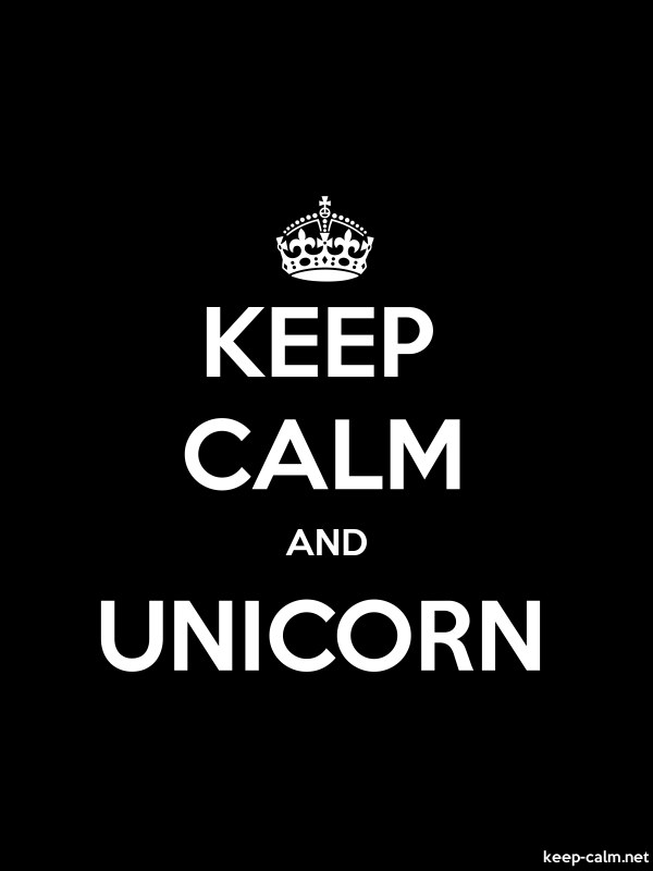 KEEP CALM AND UNICORN - white/black - Default (600x800)