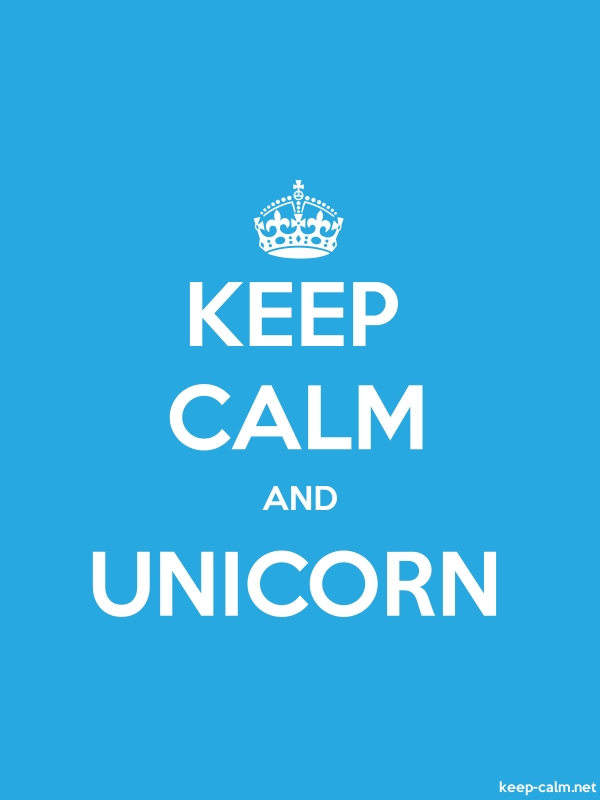 KEEP CALM AND UNICORN - white/blue - Default (600x800)