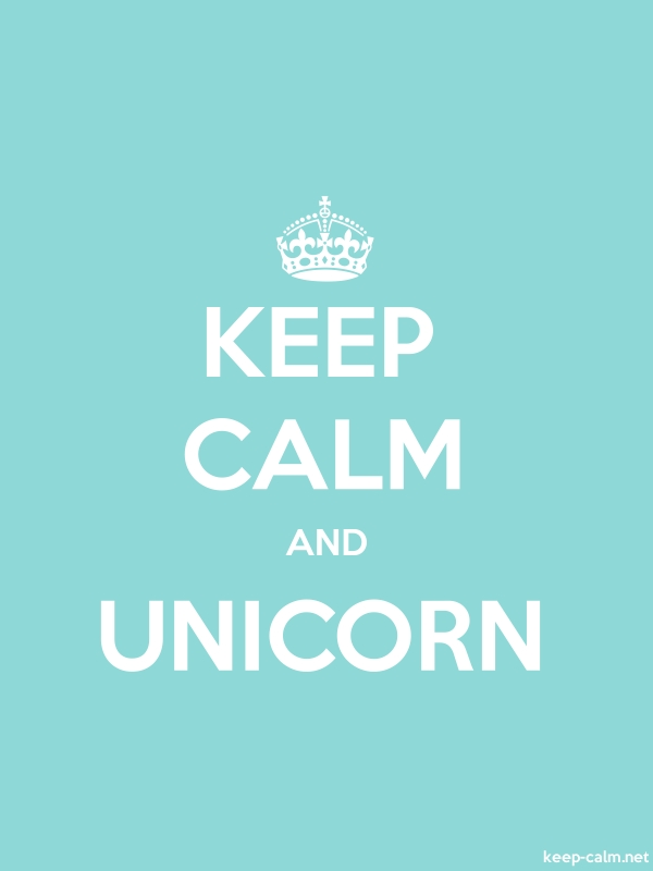 KEEP CALM AND UNICORN - white/lightblue - Default (600x800)