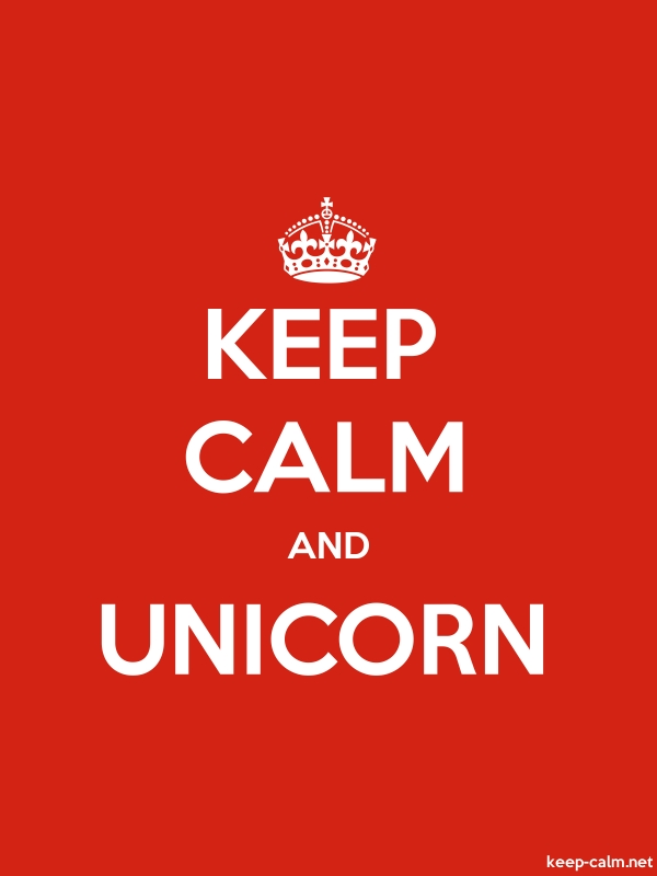 KEEP CALM AND UNICORN - white/red - Default (600x800)