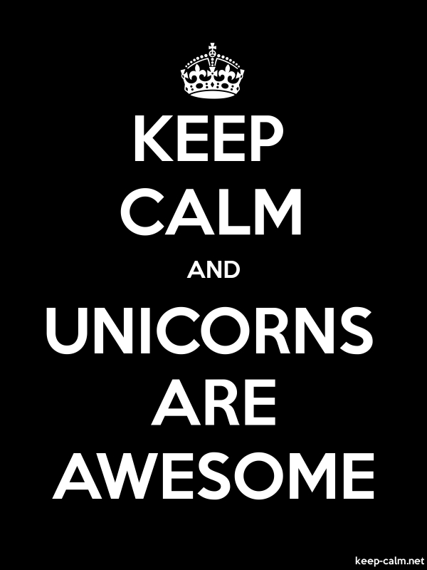 KEEP CALM AND UNICORNS ARE AWESOME - white/black - Default (600x800)