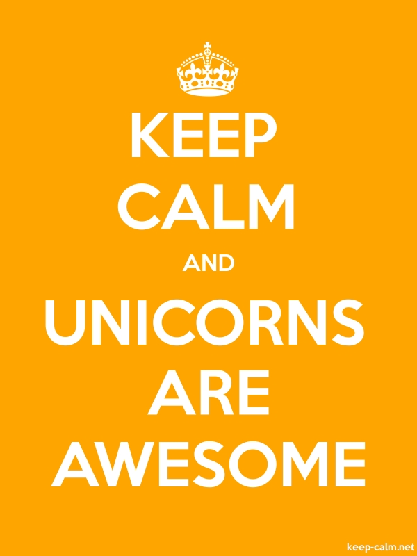 KEEP CALM AND UNICORNS ARE AWESOME - white/orange - Default (600x800)