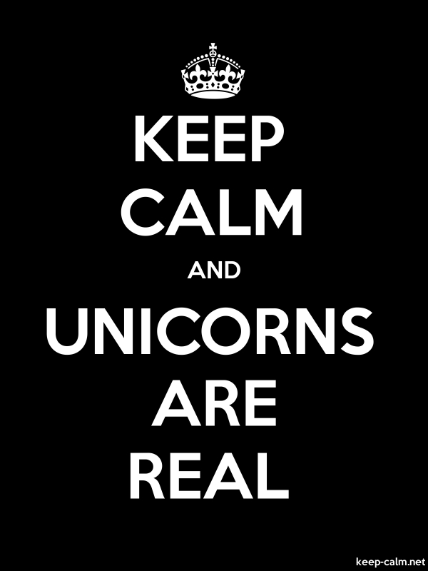 KEEP CALM AND UNICORNS ARE REAL - white/black - Default (600x800)