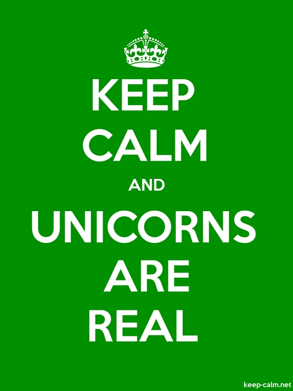 KEEP CALM AND UNICORNS ARE REAL - white/green - Default (600x800)