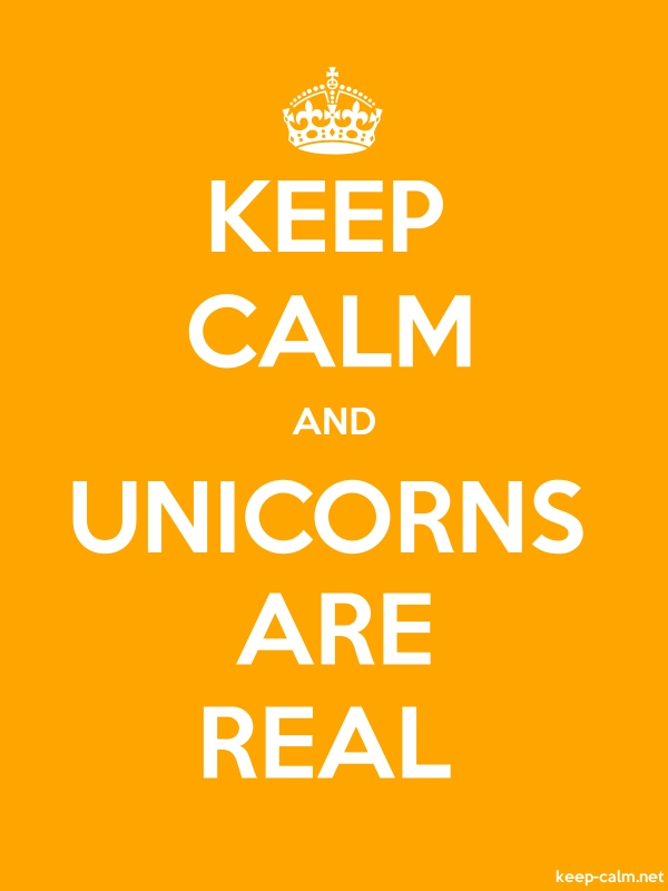 KEEP CALM AND UNICORNS ARE REAL - white/orange - Default (600x800)