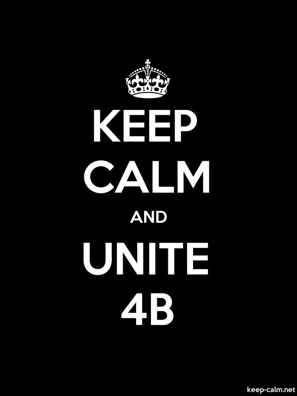 KEEP CALM AND UNITE 4B - white/black - Default (600x800)