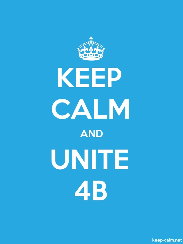 KEEP CALM AND UNITE 4B - white/blue - Default (600x800)