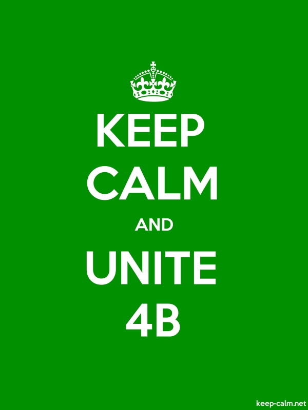 KEEP CALM AND UNITE 4B - white/green - Default (600x800)