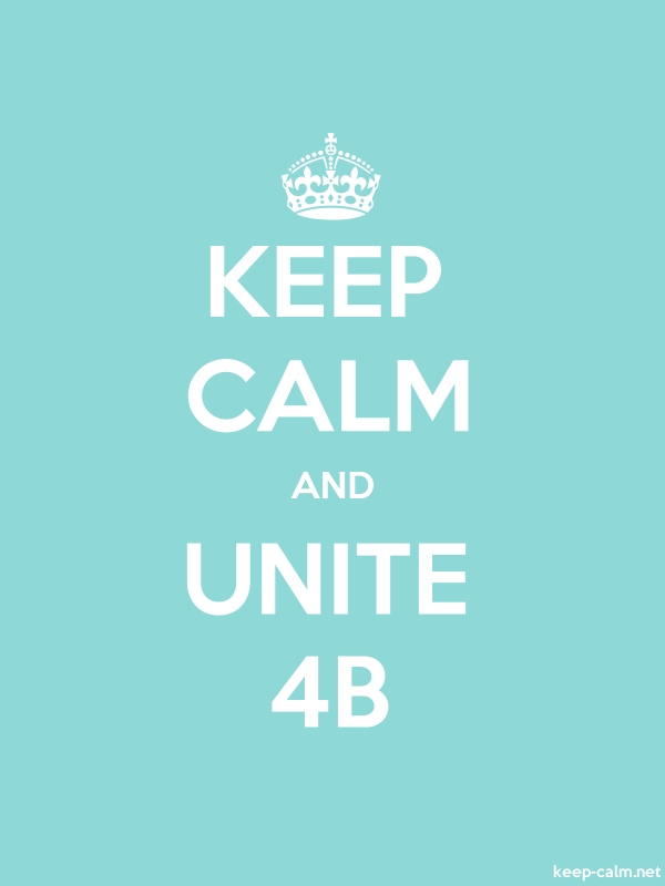 KEEP CALM AND UNITE 4B - white/lightblue - Default (600x800)