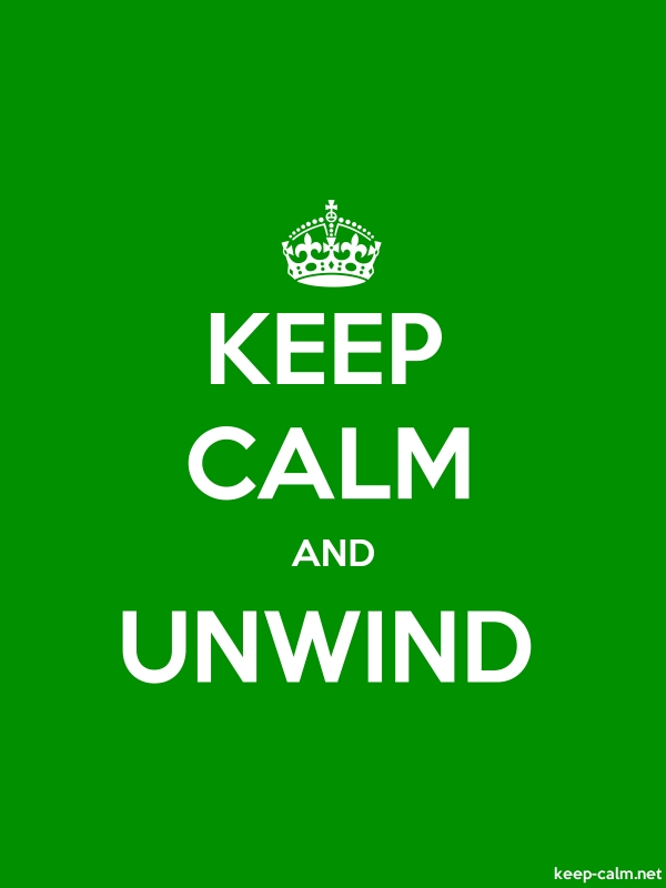 KEEP CALM AND UNWIND - white/green - Default (600x800)
