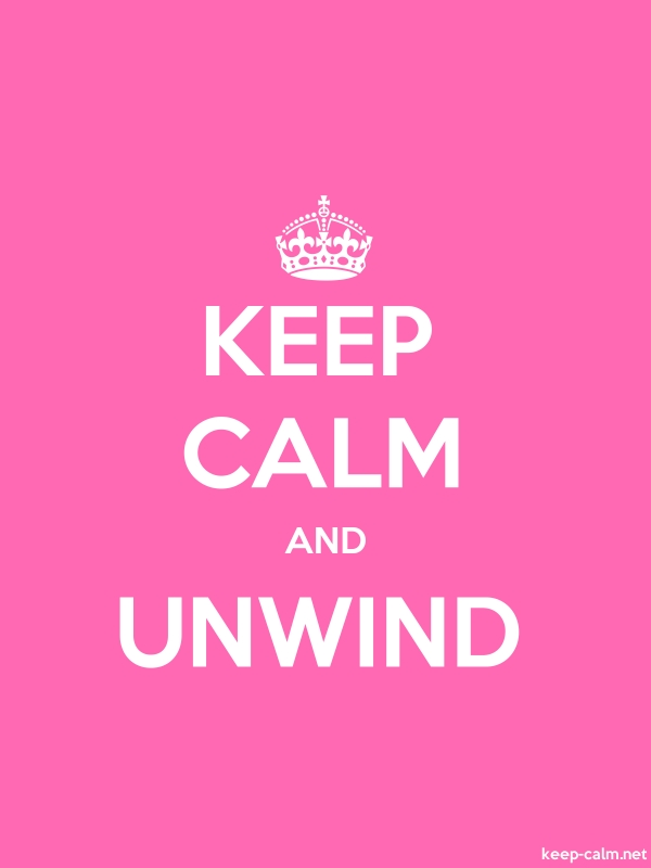 KEEP CALM AND UNWIND - white/pink - Default (600x800)
