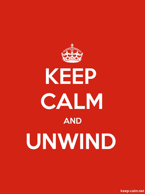 KEEP CALM AND UNWIND - white/red - Default (600x800)