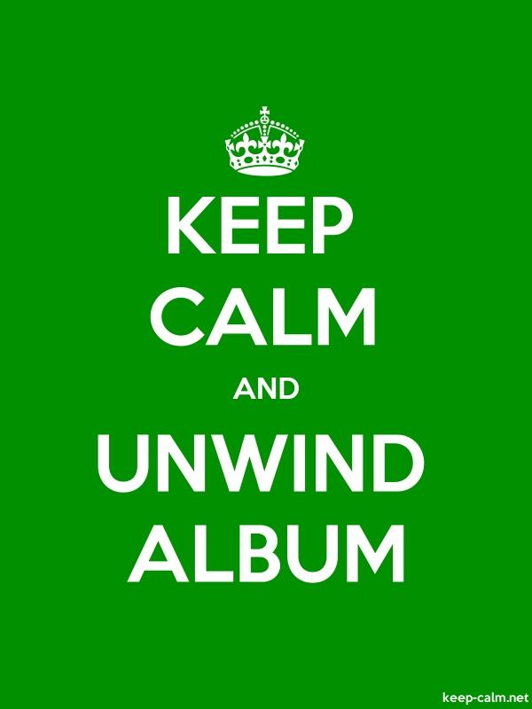 KEEP CALM AND UNWIND ALBUM - white/green - Default (600x800)