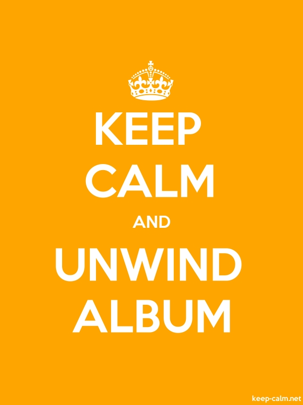 KEEP CALM AND UNWIND ALBUM - white/orange - Default (600x800)