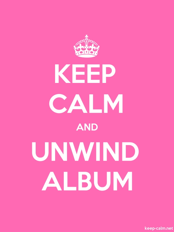 KEEP CALM AND UNWIND ALBUM - white/pink - Default (600x800)