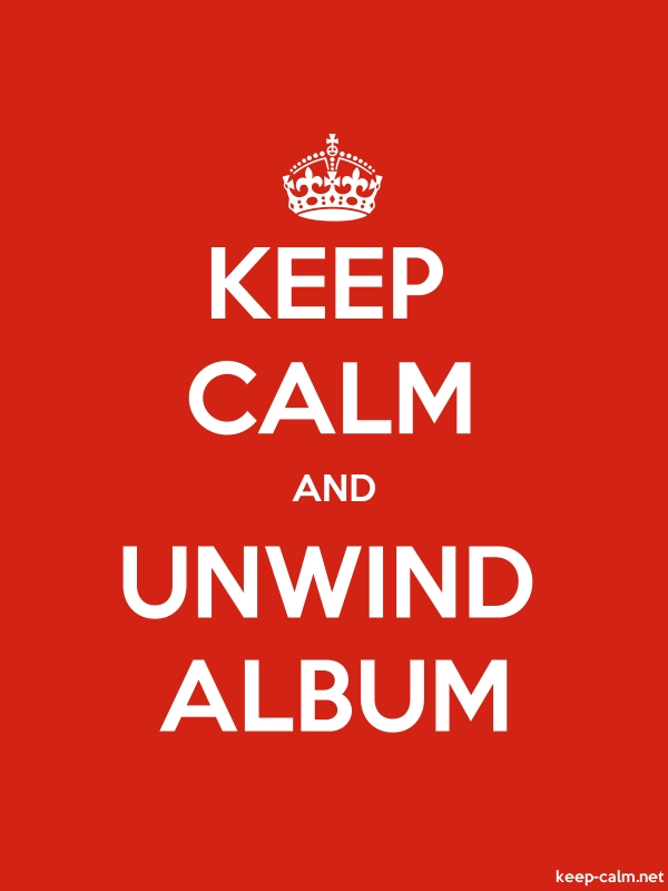 KEEP CALM AND UNWIND ALBUM - white/red - Default (600x800)