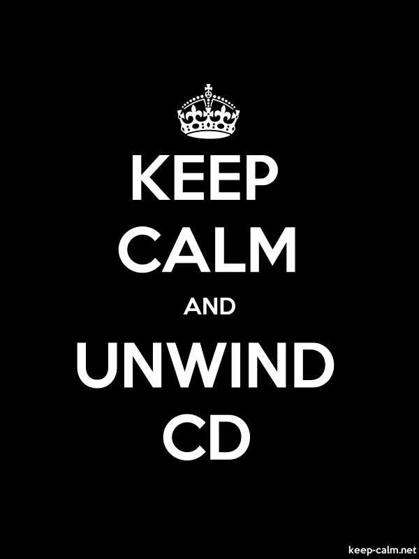 KEEP CALM AND UNWIND CD - white/black - Default (600x800)