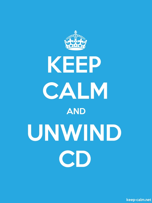 KEEP CALM AND UNWIND CD - white/blue - Default (600x800)