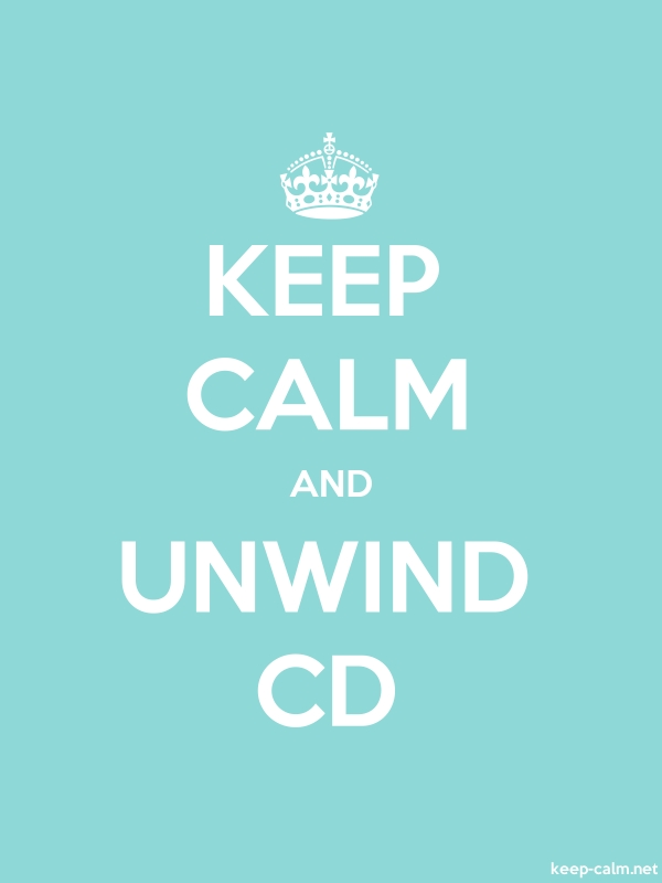 KEEP CALM AND UNWIND CD - white/lightblue - Default (600x800)