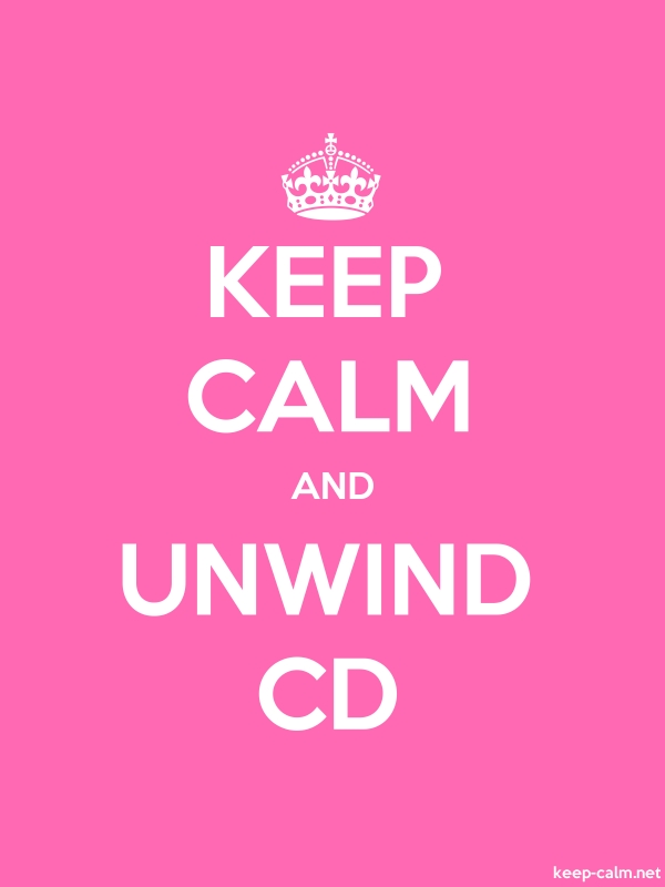 KEEP CALM AND UNWIND CD - white/pink - Default (600x800)