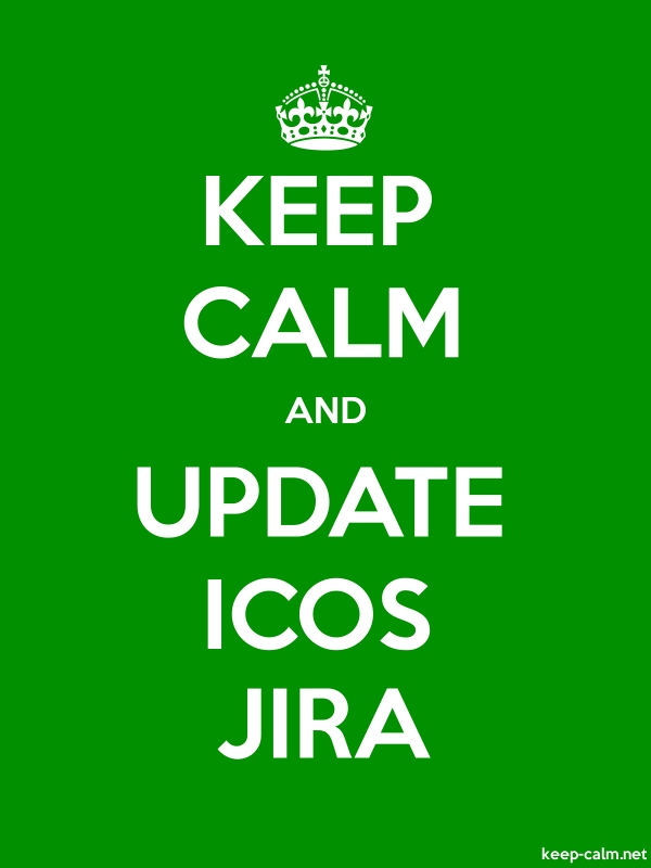 KEEP CALM AND UPDATE ICOS JIRA - white/green - Default (600x800)