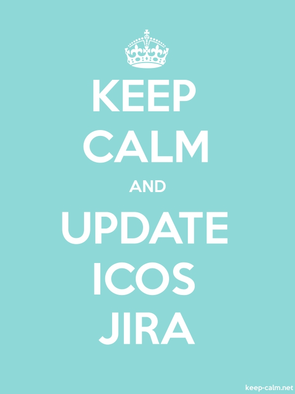 KEEP CALM AND UPDATE ICOS JIRA - white/lightblue - Default (600x800)