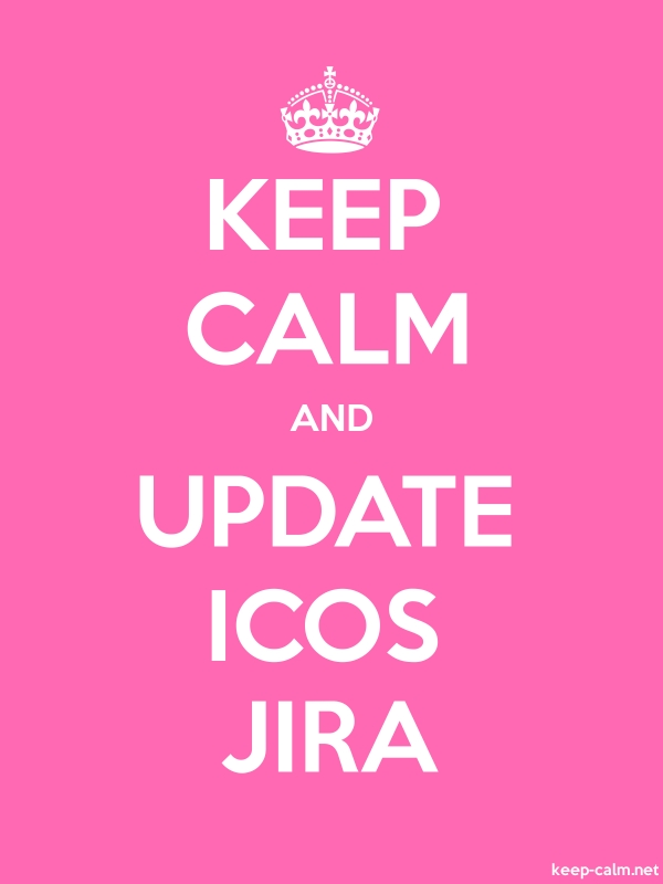 KEEP CALM AND UPDATE ICOS JIRA - white/pink - Default (600x800)