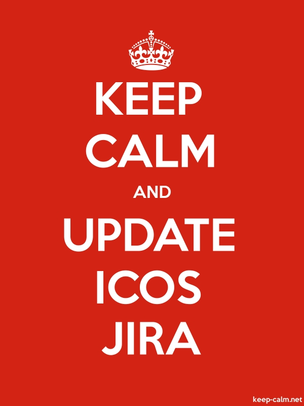 KEEP CALM AND UPDATE ICOS JIRA - white/red - Default (600x800)