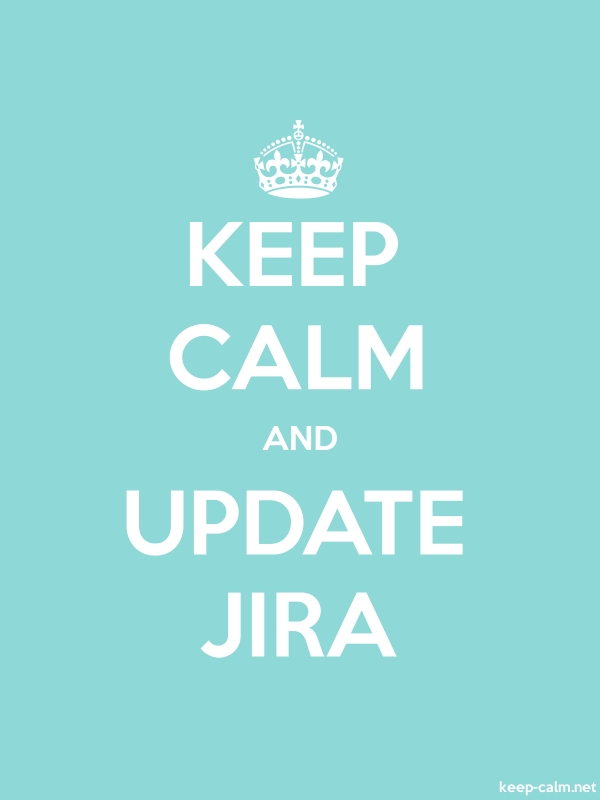 KEEP CALM AND UPDATE JIRA - white/lightblue - Default (600x800)