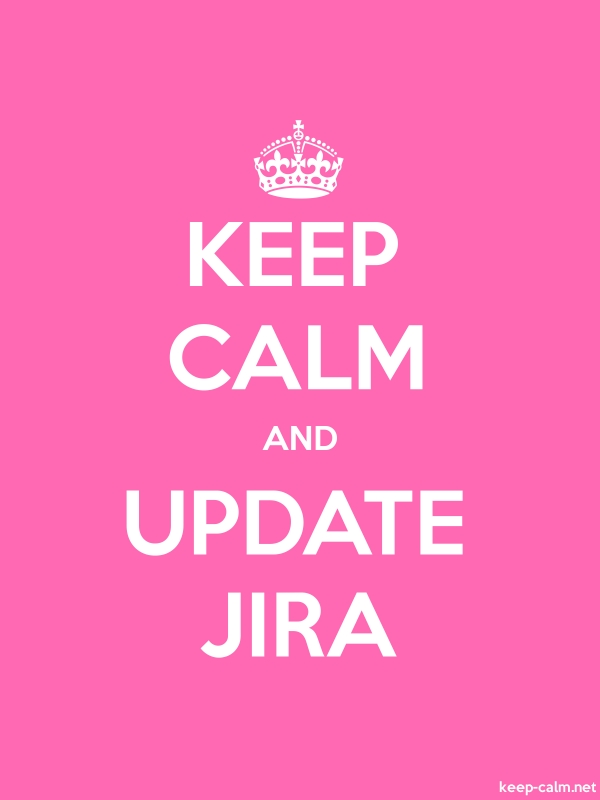 KEEP CALM AND UPDATE JIRA - white/pink - Default (600x800)