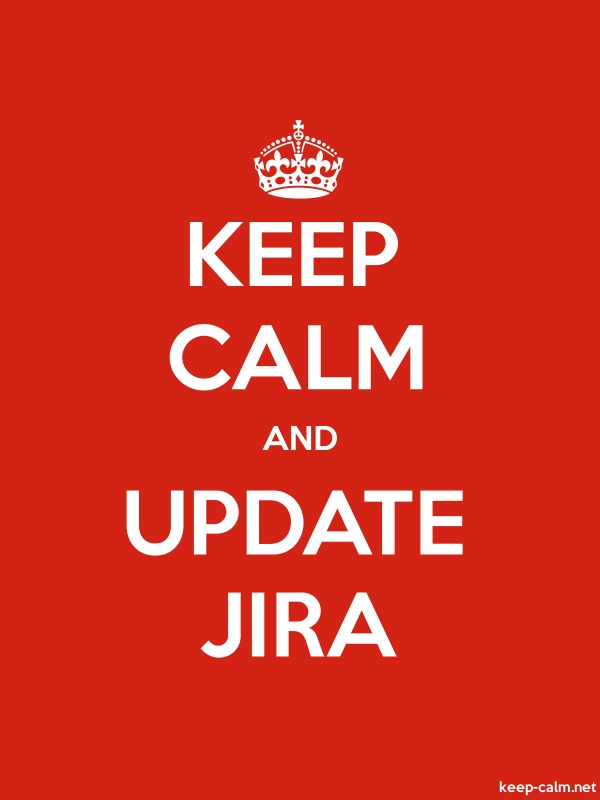 KEEP CALM AND UPDATE JIRA - white/red - Default (600x800)