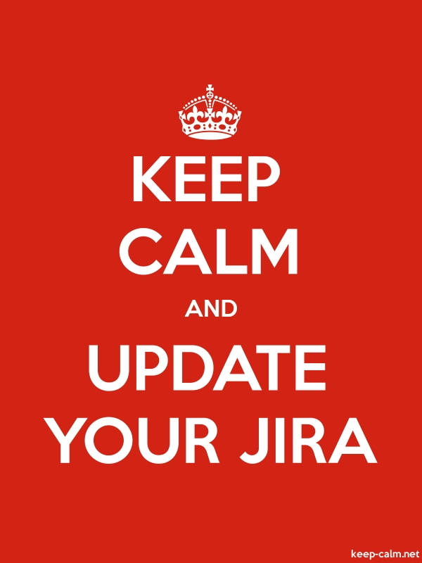 KEEP CALM AND UPDATE YOUR JIRA - white/red - Default (600x800)
