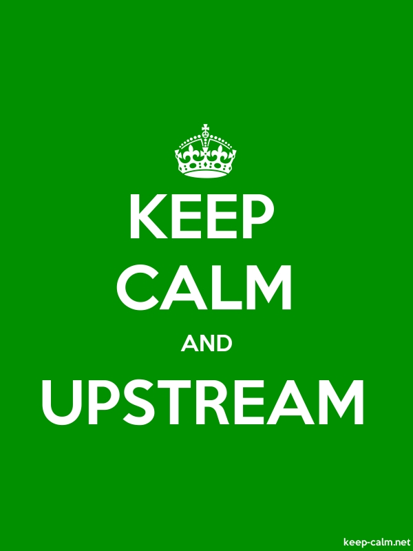 KEEP CALM AND UPSTREAM - white/green - Default (600x800)