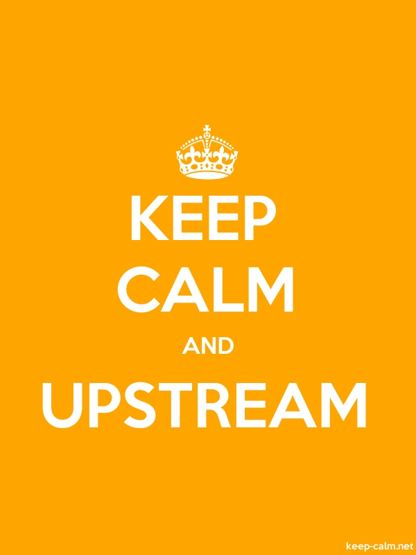 KEEP CALM AND UPSTREAM - white/orange - Default (600x800)