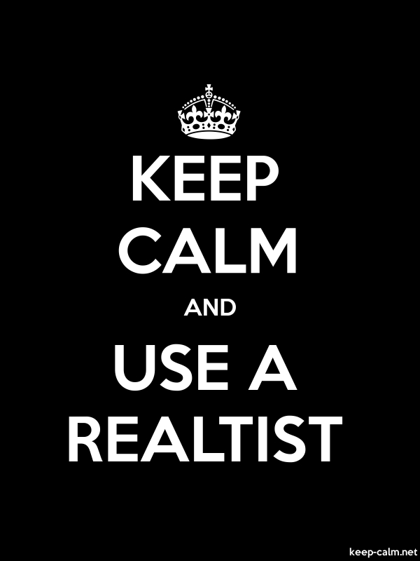KEEP CALM AND USE A REALTIST - white/black - Default (600x800)