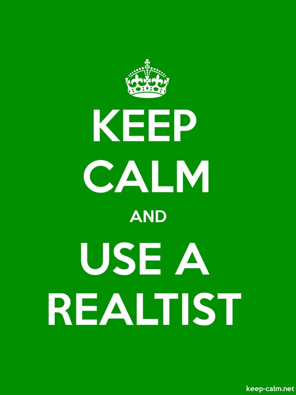 KEEP CALM AND USE A REALTIST - white/green - Default (600x800)
