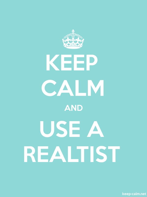 KEEP CALM AND USE A REALTIST - white/lightblue - Default (600x800)