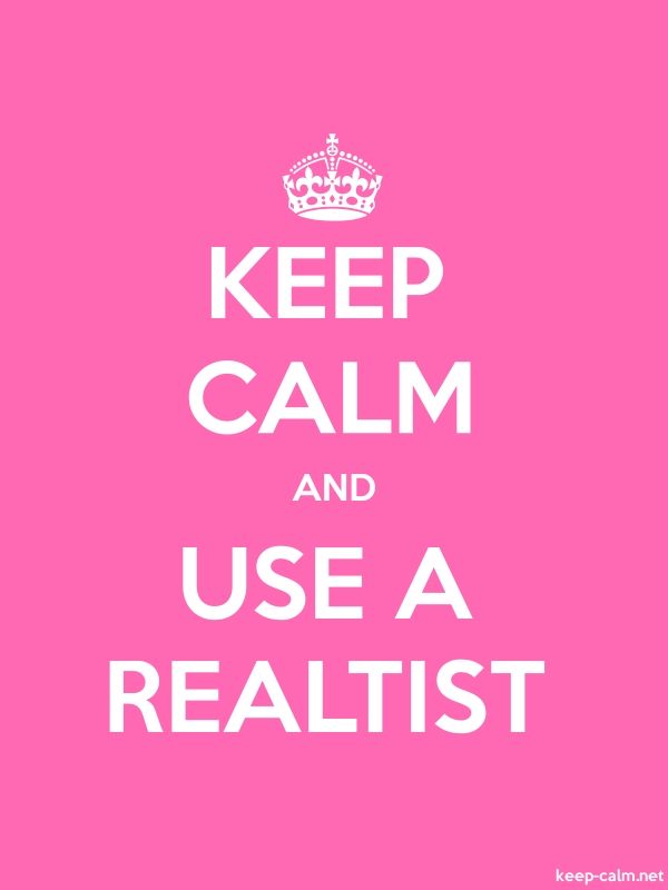 KEEP CALM AND USE A REALTIST - white/pink - Default (600x800)