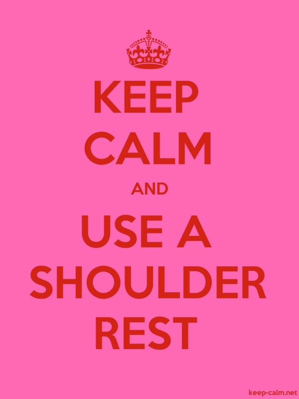 KEEP CALM AND USE A SHOULDER REST - red/pink - Default (600x800)