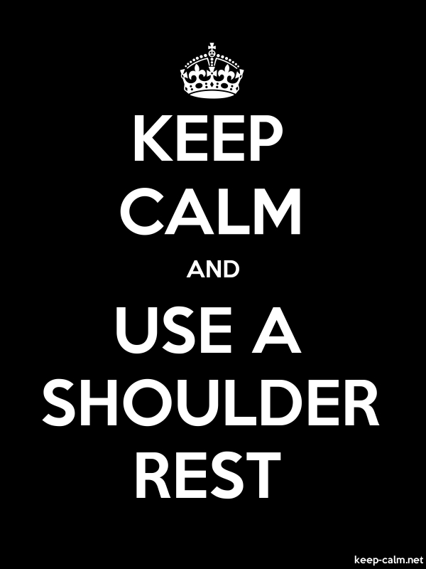 KEEP CALM AND USE A SHOULDER REST - white/black - Default (600x800)
