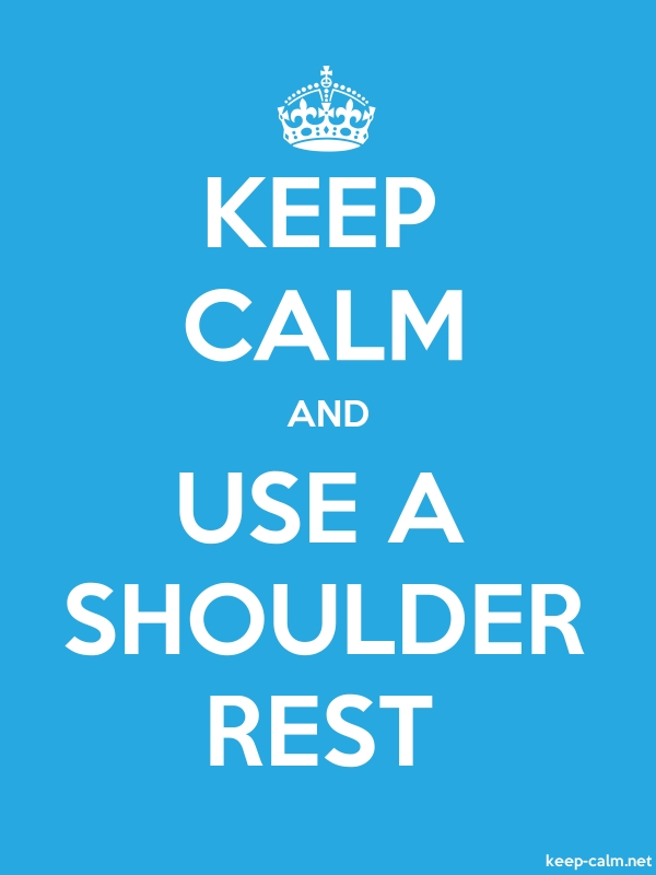 KEEP CALM AND USE A SHOULDER REST - white/blue - Default (600x800)