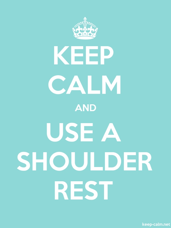 KEEP CALM AND USE A SHOULDER REST - white/lightblue - Default (600x800)