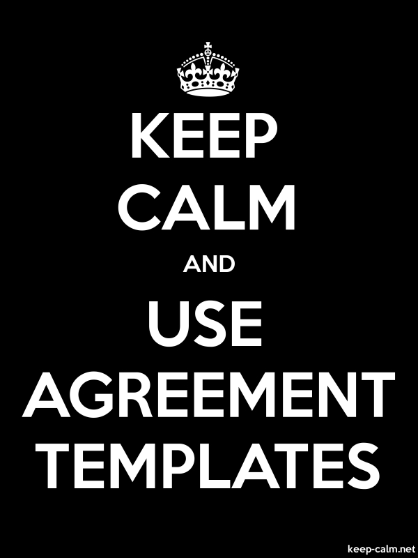 KEEP CALM AND USE AGREEMENT TEMPLATES - white/black - Default (600x800)