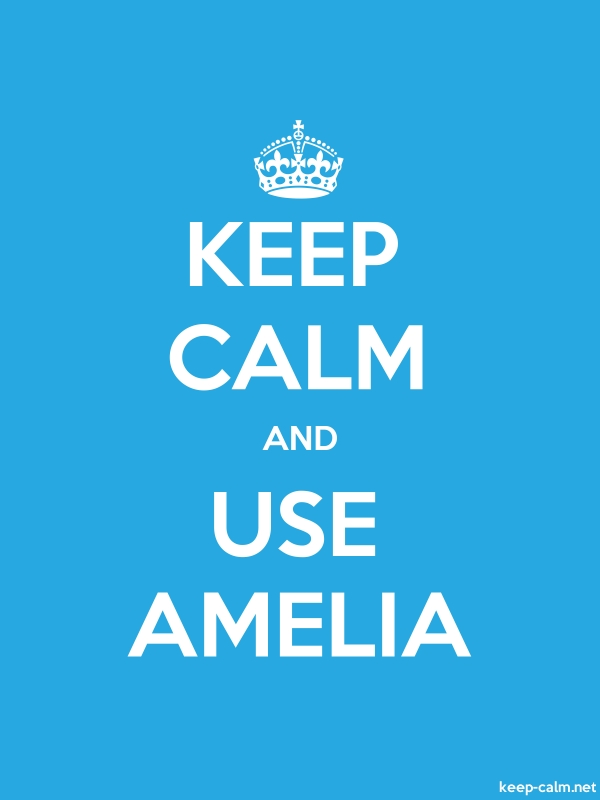KEEP CALM AND USE AMELIA - white/blue - Default (600x800)