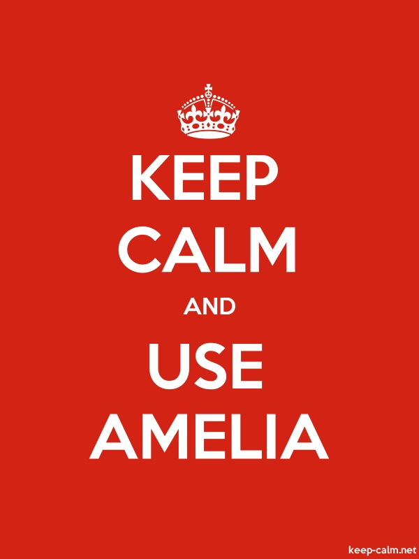 KEEP CALM AND USE AMELIA - white/red - Default (600x800)