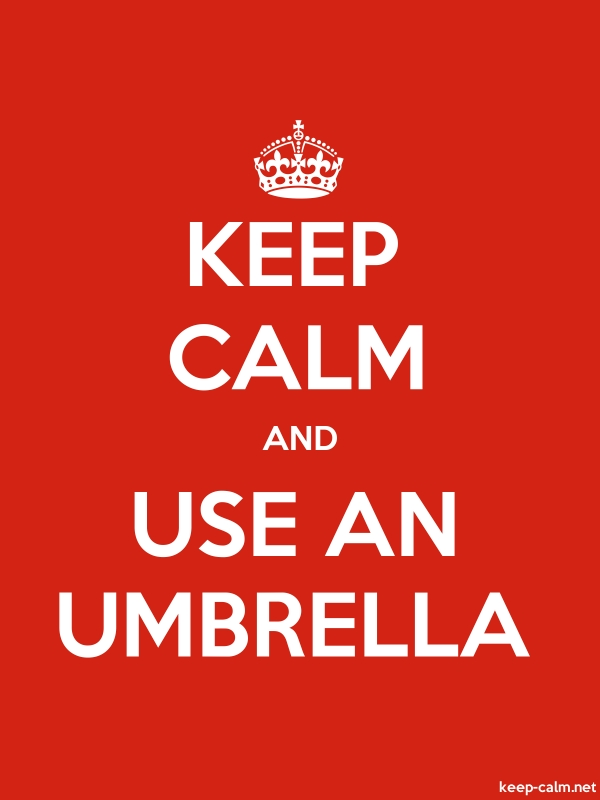 KEEP CALM AND USE AN UMBRELLA - white/red - Default (600x800)