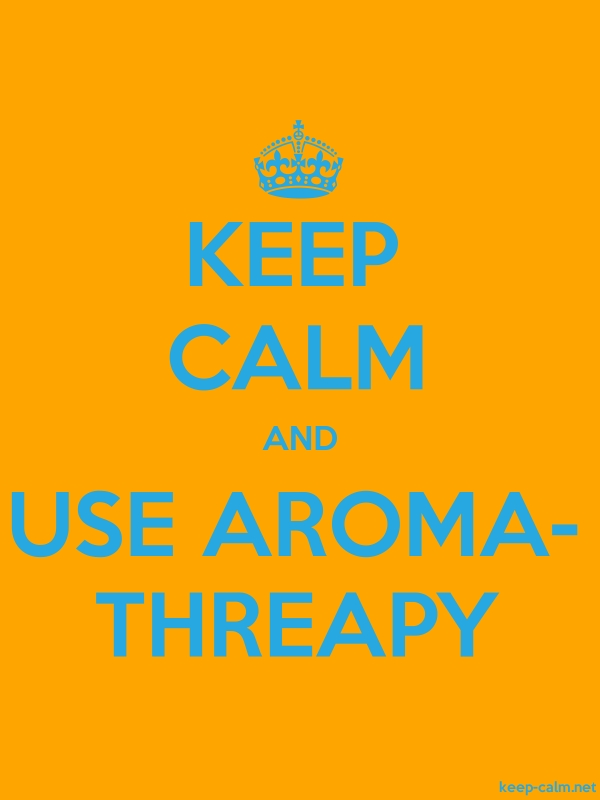 KEEP CALM AND USE AROMA- THREAPY - blue/orange - Default (600x800)